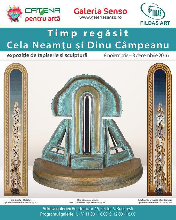 """Expozitia de tapiserie si sculptura """"Timp regasit"""" - CELA NEAMTU si DINU CAMPEANU"""